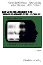 Die Verletzlichkeit der 'Informationsgesellschaft'