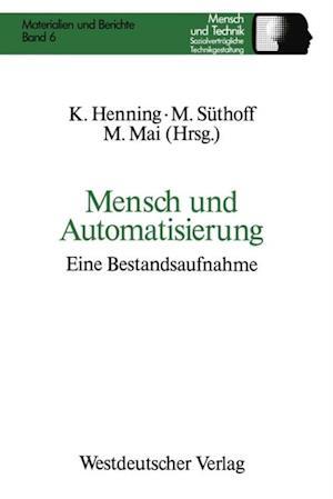 Mensch und Automatisierung af Maike Suthoff