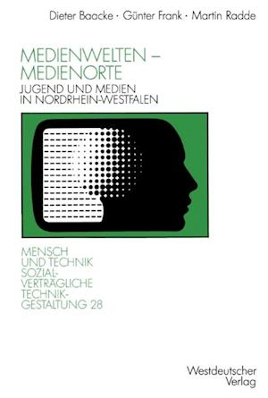 Medienwelten - Medienorte af Gunter Frank, Martin Radde