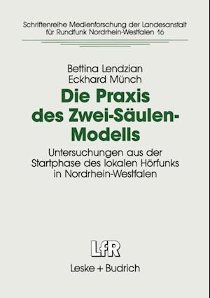 Die Praxis des Zwei-Saulen-Modells af Bettina Lendzian, Eckhard Munch