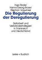 Die Regulierung Der Deregulierung