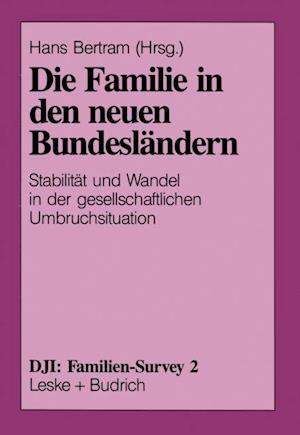 Die Familie in den neuen Bundeslandern