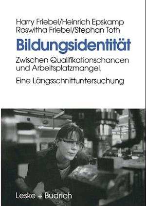 Bildungsidentitat af Harry Friebel, Heinrich Epskamp, Roswitha Friebel
