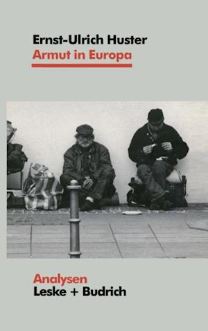 Armut in Europa af Ernst-Ulrich Huster