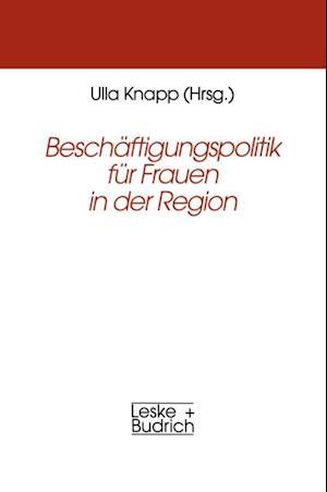 Beschaftigungspolitik fur Frauen in der Region
