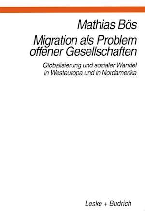 Migration als Problem offener Geselleschaften