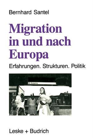 Migration in und nach Europa af Bernhard Santel