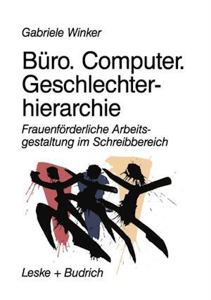 Buro. Computer. Geschlechterhierarchie af Gabriele Winker