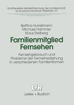 Familienmitglied Fernsehen af Bettina Hurrelmann