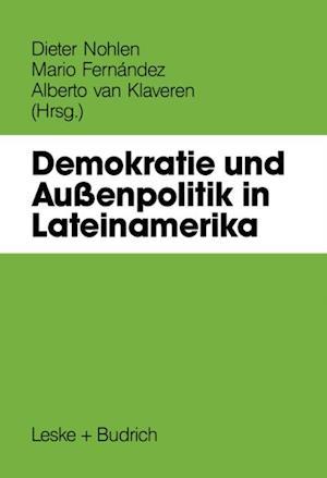 Demokratie und Auenpolitik in Lateinamerika
