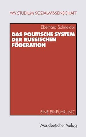 Das politische System der Russischen Foderation