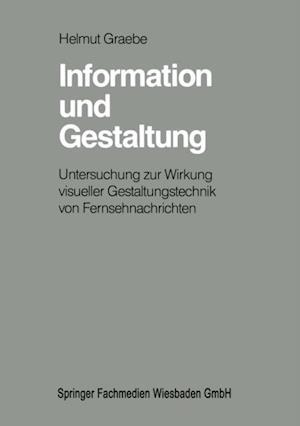 Information und Gestaltung af Helmut Graebe