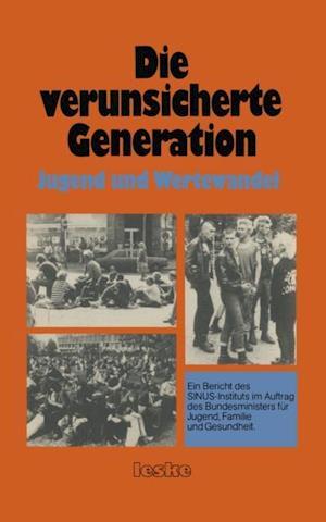 Die verunsicherte Generation