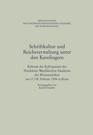 Schriftkultur und Reichsverwaltung unter den Karolingern