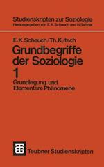 Grundbegriffe der Soziologie af Erwin K. Scheuch, Thomas Kutsch