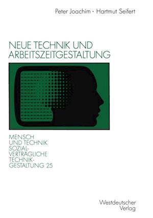 Neue Technik und Arbeitszeitgestaltung af Hartmut Seifert