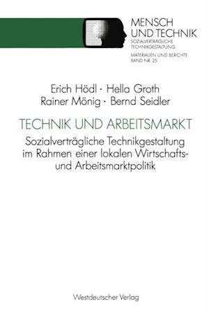 Technik und Arbeitsmarkt af Hella Groth, Rainer Monig, Bernd Seidler