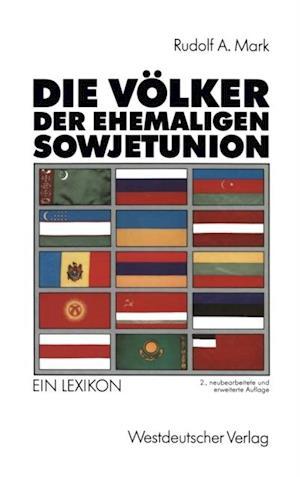 Die Volker der ehemaligen Sowjetunion
