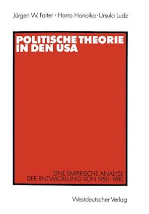 Politische Theorie in den USA af Harro Honolka, Jurgen W. Falter, Ursula Ludz