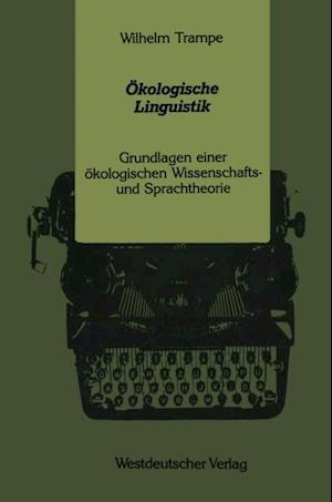 Okologische Linguistik af Wilhelm Trampe