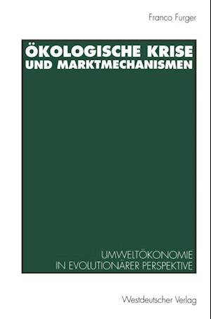 Okologische Krise und Marktmechanismen