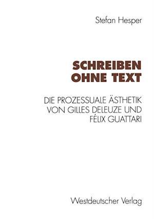 Schreiben ohne Text af Stefan Hesper
