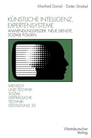 Kunstliche Intelligenz, Expertensysteme af Dieter Striebel
