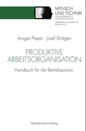 Produktive Arbeitsorganisation af Josef Strotgen