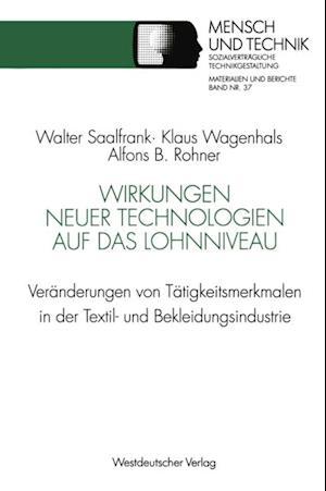 Wirkungen neuer Technologien auf das Lohnniveau af Alfons B. Rohner, Klaus Wagenhals