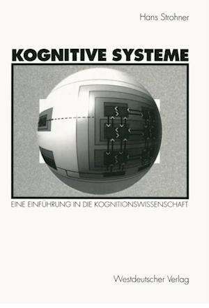 Kognitive Systeme af Hans Strohner