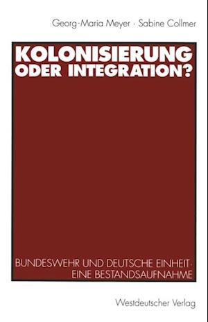 Kolonisierung oder Integration? af Sabine Collmer