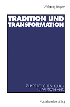 Tradition und Transformation