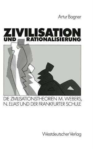 Zivilisation und Rationalisierung