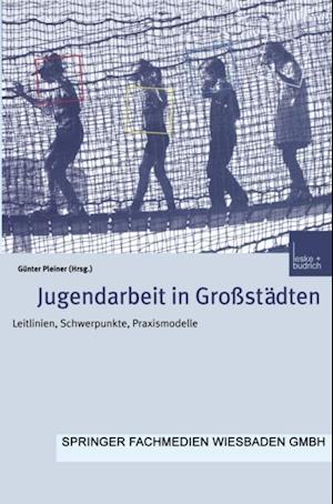 Jugendarbeit in Grostadten