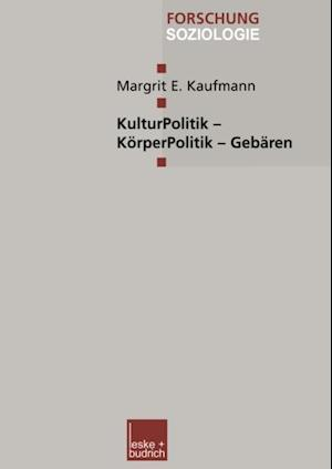 KulturPolitik - KorperPolitik - Gebaren