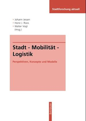 Stadt - Mobilitat - Logistik
