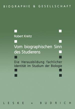 Vom biographischen Sinn des Studierens af Robert Kreitz