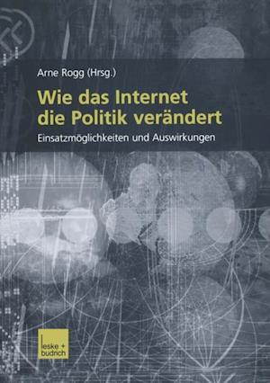 Wie das Internet die Politik verandert af Arno Rogg