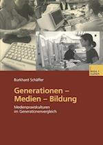 Generationen Medien Bildung af Burkhard Schaffer