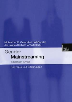 Gender Mainstreaming in Sachsen-Anhalt af Isolde Hofmann, Christine Farber, Kristin Korner