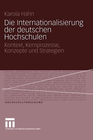 Die Internationalisierung der deutschen Hochschulen af Karola Hahn