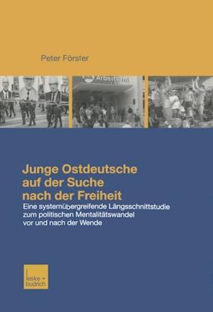 Junge Ostdeutsche auf der Suche nach der Freiheit