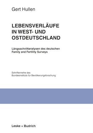 Lebensverlaufe in West- und Ostdeutschland af Gert Hullen