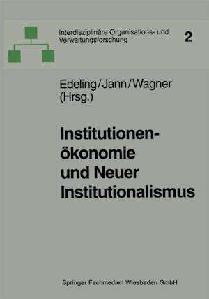 Institutionenokonomie und Neuer Institutionalismus
