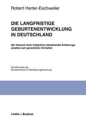 Die langfristige Geburtenentwicklung in Deutschland af Robert Herter-Eschweiler