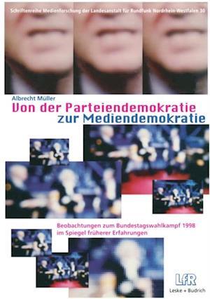 Von der Parteiendemokratie zur Mediendemokratie af Albrecht Muller