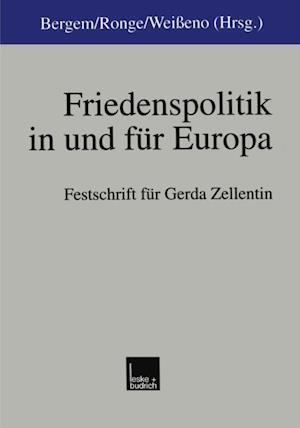 Friedenspolitik in und fur Europa