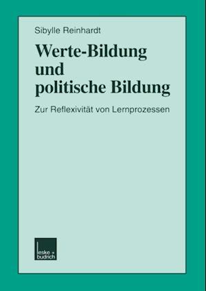 Werte-Bildung und politische Bildung af Sibylle Reinhardt