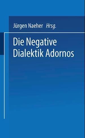Die Negative Dialektik Adornos