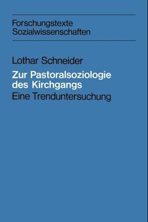 Zur Pastoralsoziologie des Kirchgangs af Lothar Schneider